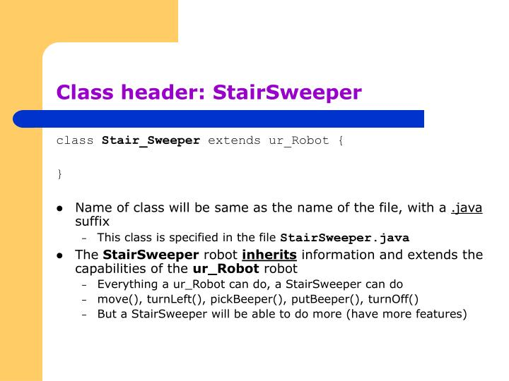 Class header: StairSweeper
