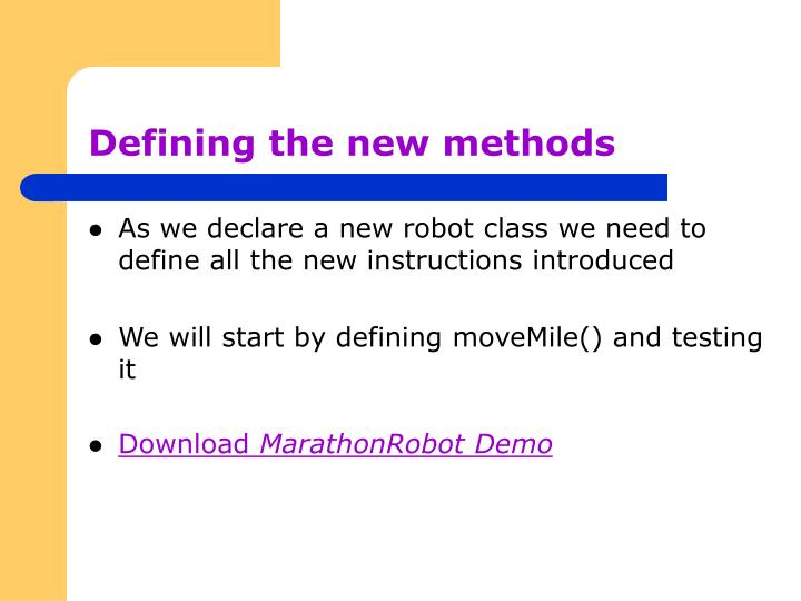 Defining the new methods