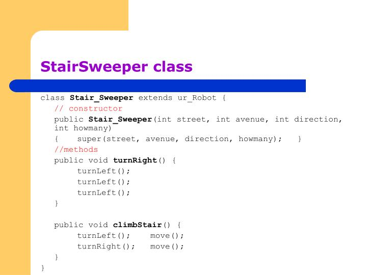 StairSweeper class