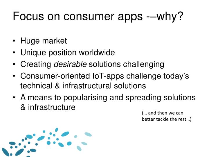 Focus on consumer apps