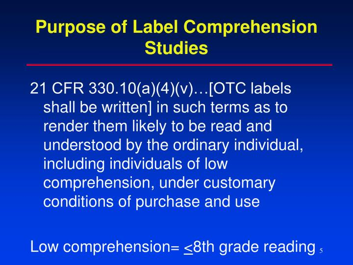Purpose of Label Comprehension