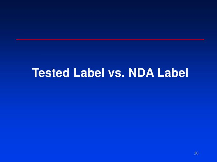 Tested Label vs. NDA Label