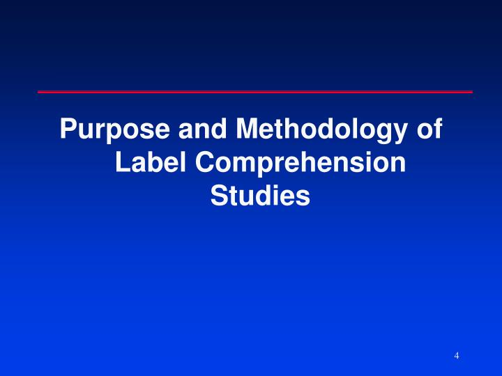 Purpose and Methodology of Label Comprehension Studies