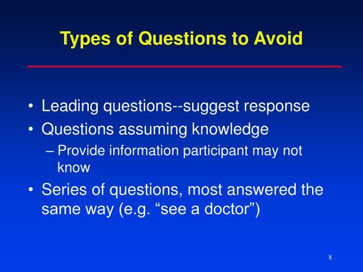 Types of Questions to Avoid