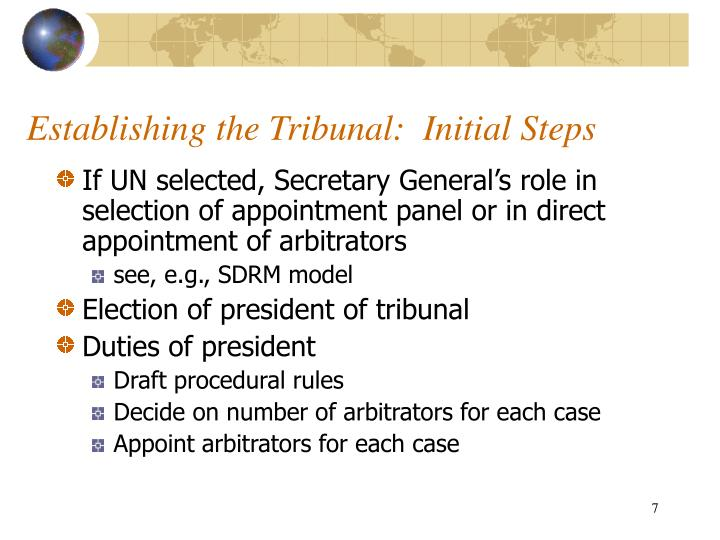 Establishing the Tribunal:  Initial Steps