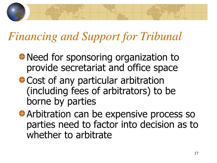 Financing and Support for Tribunal