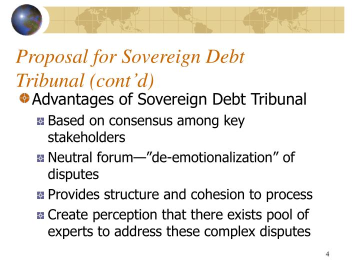 Proposal for Sovereign Debt Tribunal (cont'd)