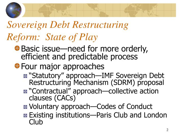 Sovereign Debt Restructuring Reform:  State of Play