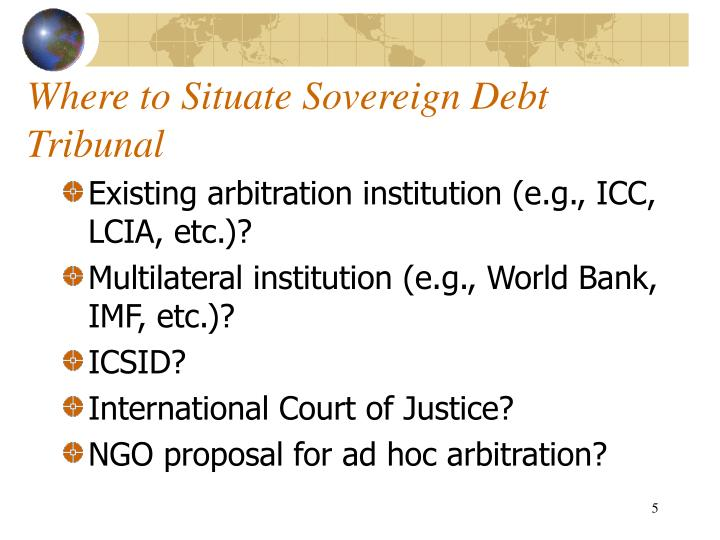 Where to Situate Sovereign Debt Tribunal