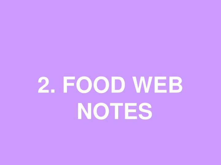 2. FOOD WEB NOTES