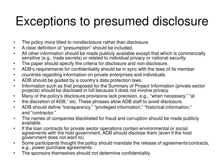 Exceptions to presumed disclosure