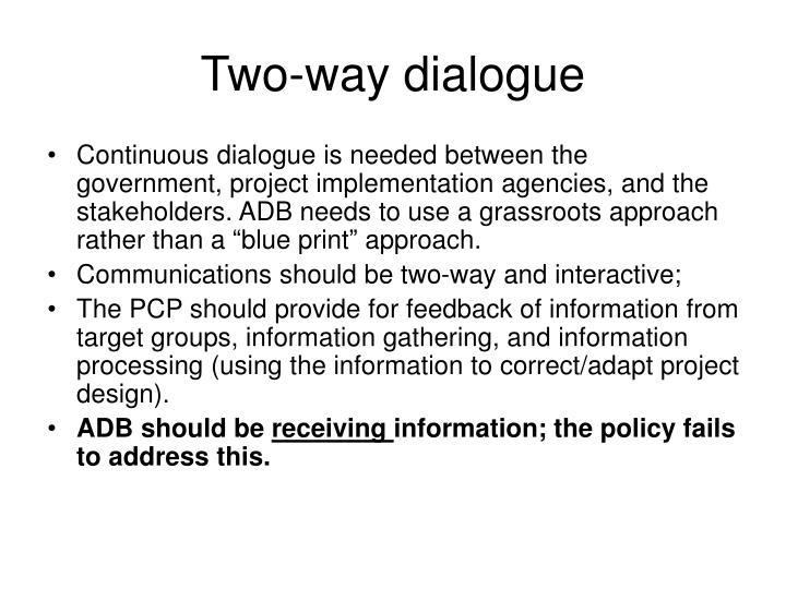 Two-way dialogue