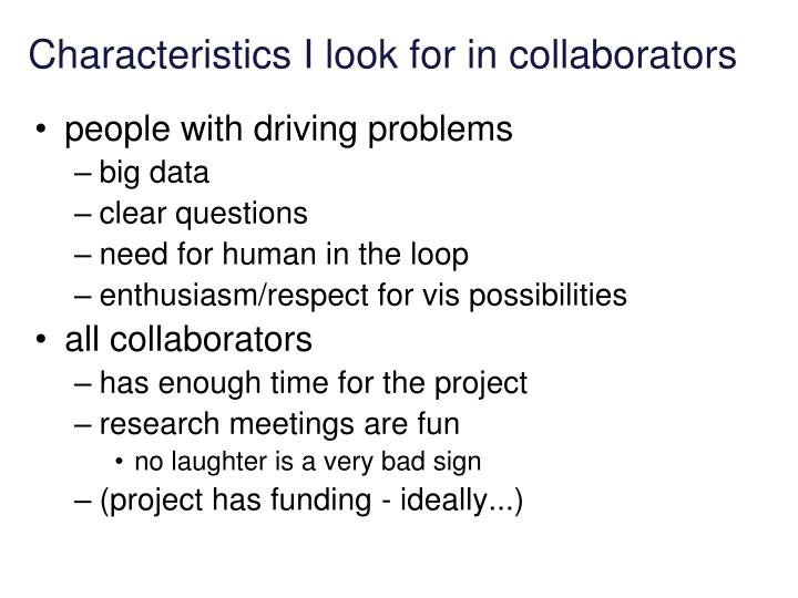 Characteristics I look for in collaborators