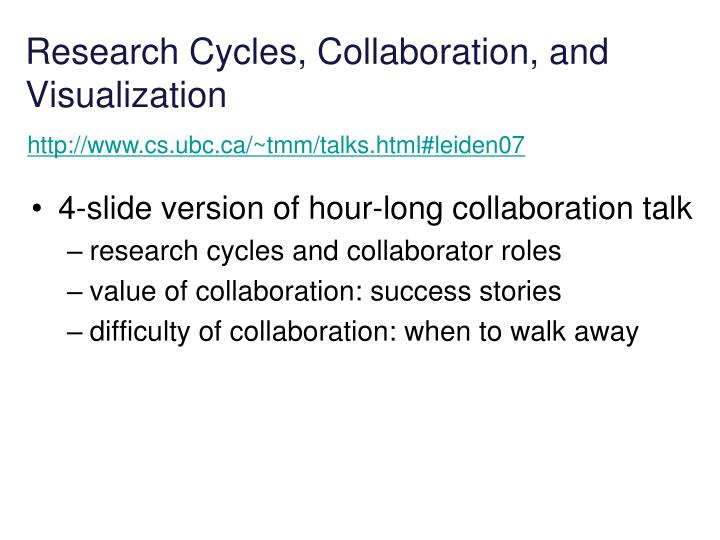 Research Cycles, Collaboration, and Visualization