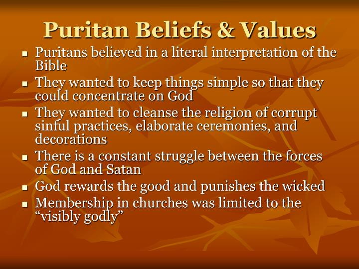 Puritan Beliefs & Values