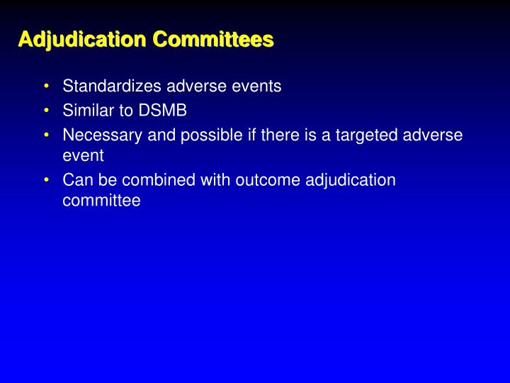 Adjudication Committees
