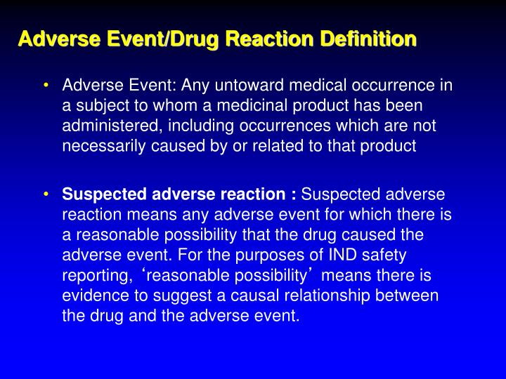 Adverse Event/Drug Reaction Definition