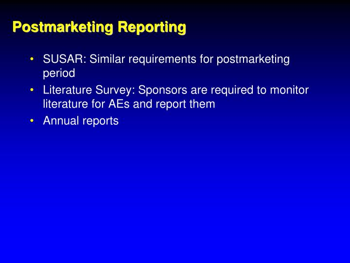 Postmarketing Reporting