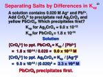 separating salts by differences in k sp1