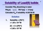 solubility of lead ii iodide1