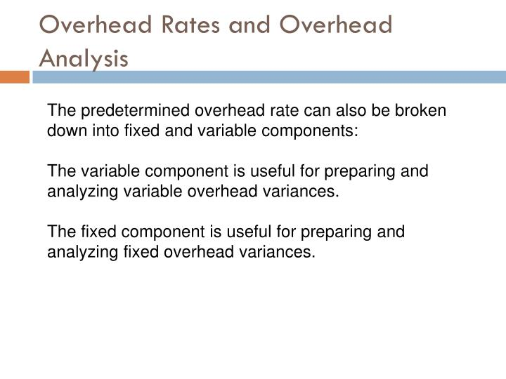 Overhead Rates and Overhead Analysis