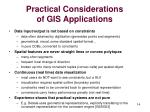 practical considerations of gis applications