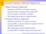 overseas production alternative approaches