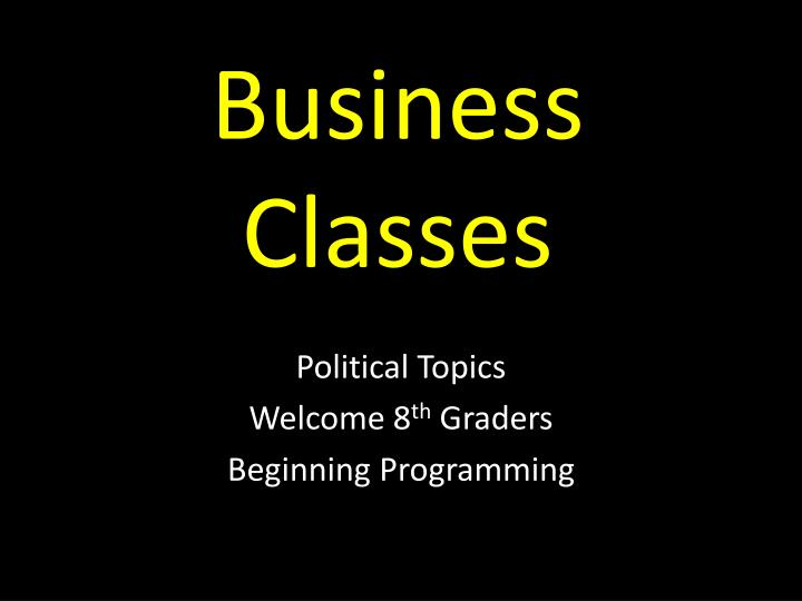 Business Classes