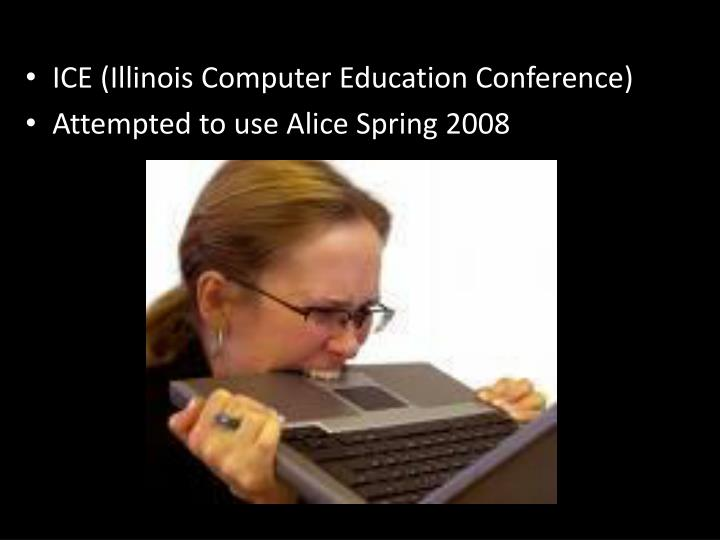 ICE (Illinois Computer Education Conference)
