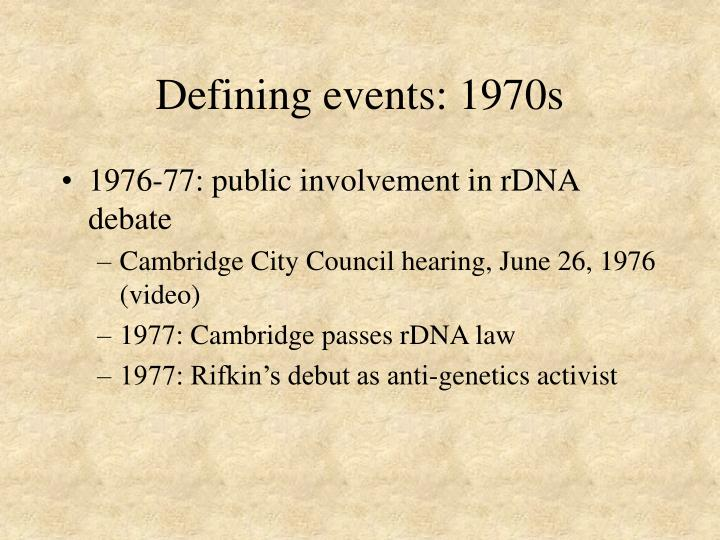 Defining events: 1970s