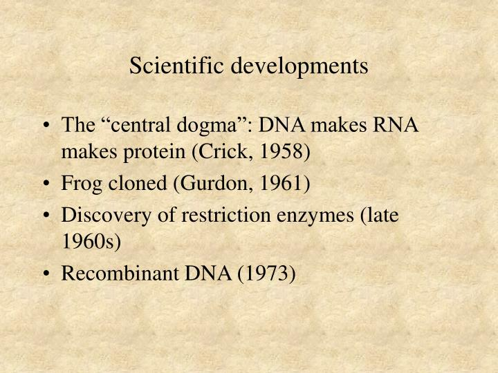 Scientific developments