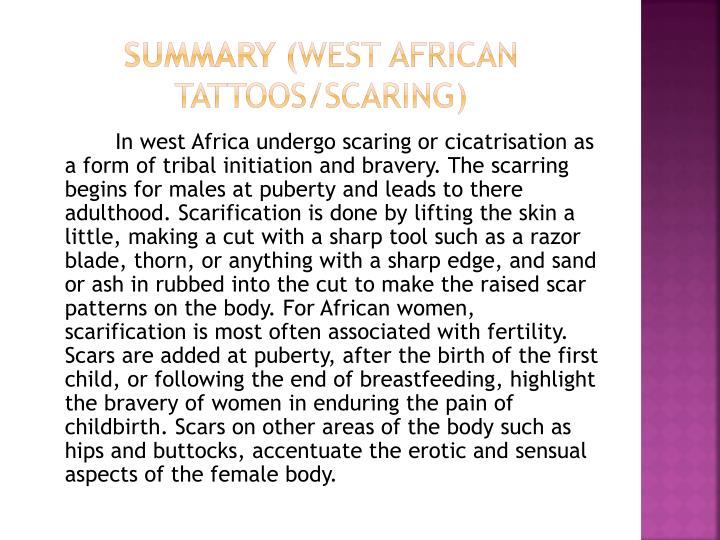 Summary west african tattoos scaring