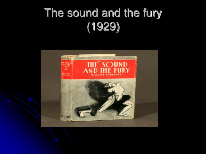 The sound and the fury 1929