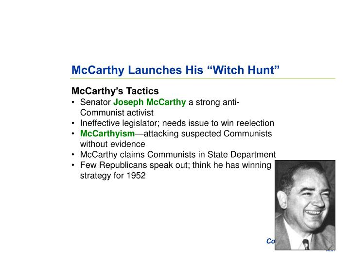 "McCarthy Launches His ""Witch Hunt"""