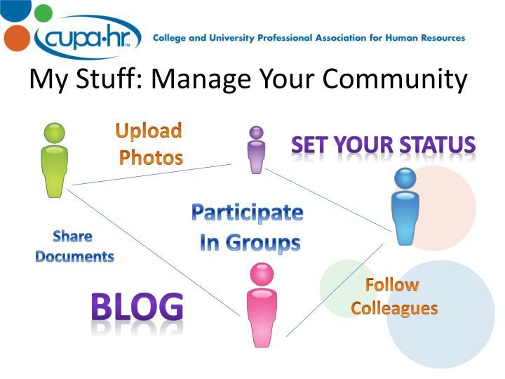 My Stuff: Manage Your Community