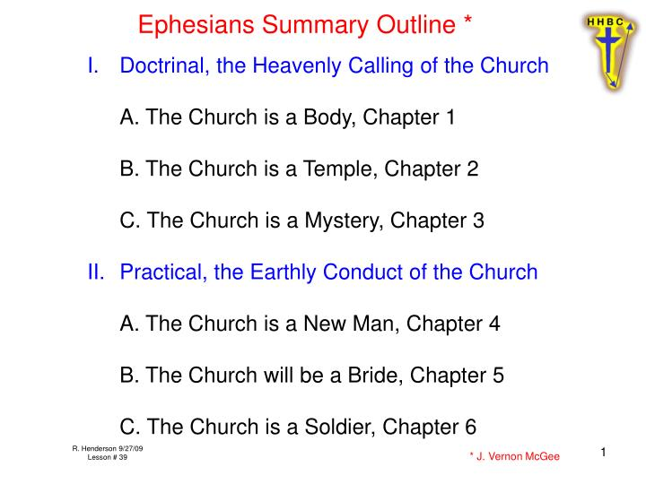 Ephesians Summary Outline *