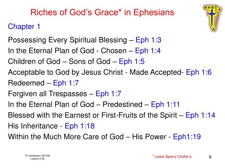 Riches of God's Grace* in Ephesians