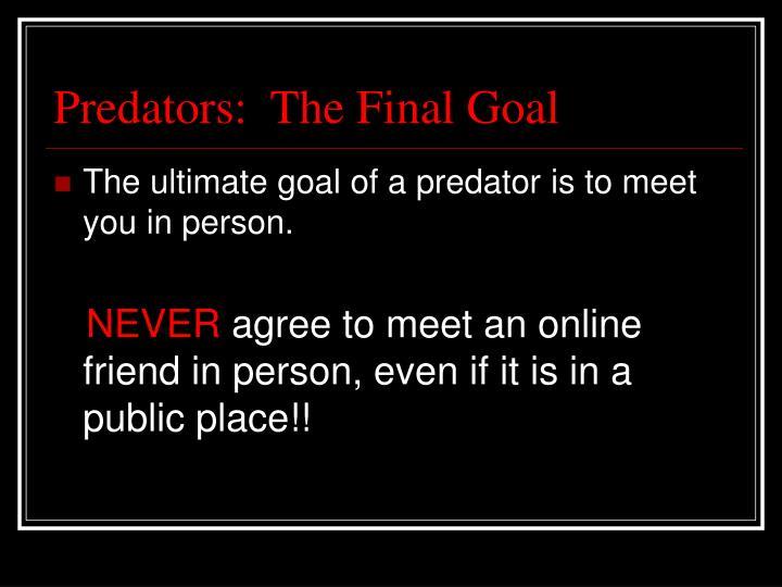 Predators:  The Final Goal
