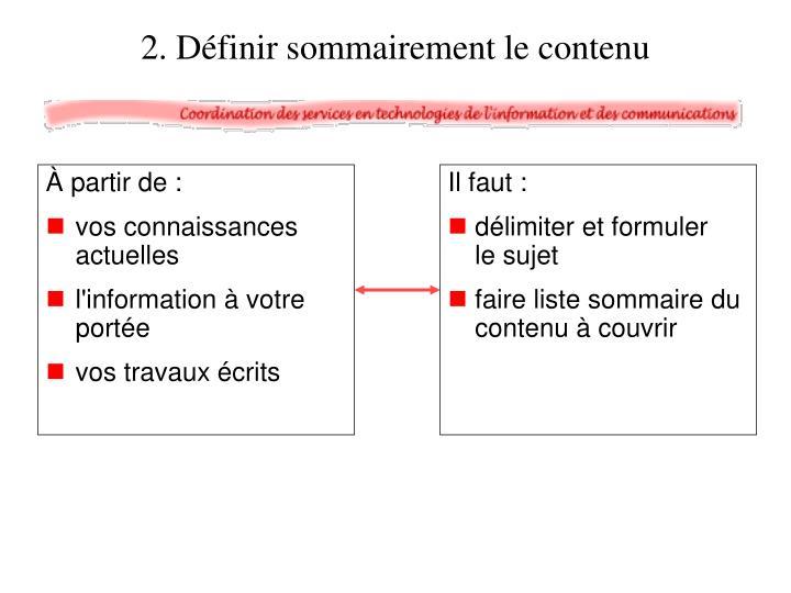 2. Définir sommairement le contenu
