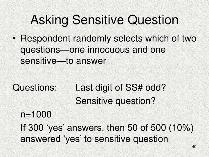 Asking Sensitive Question