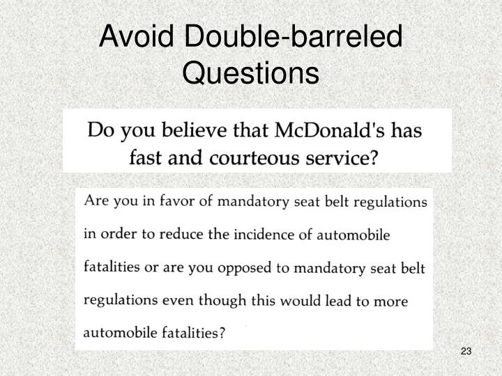 Avoid Double-barreled Questions