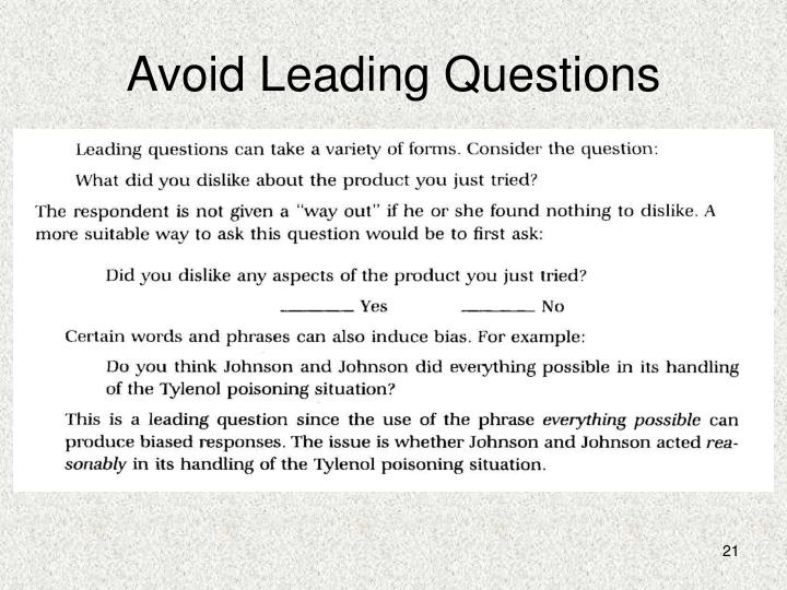 Avoid Leading Questions