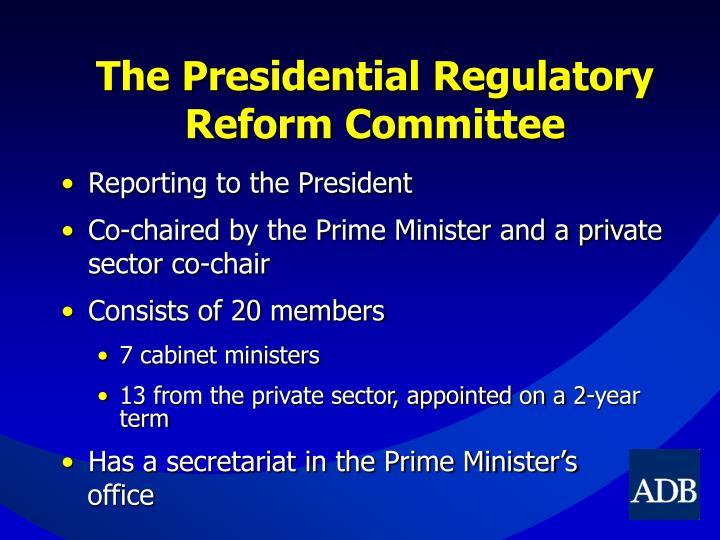 The Presidential Regulatory Reform Committee