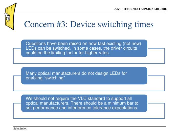 Concern #3: Device switching times