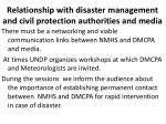 relationship with disaster management and civil protection authorities and media