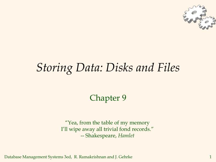 Storing data disks and files