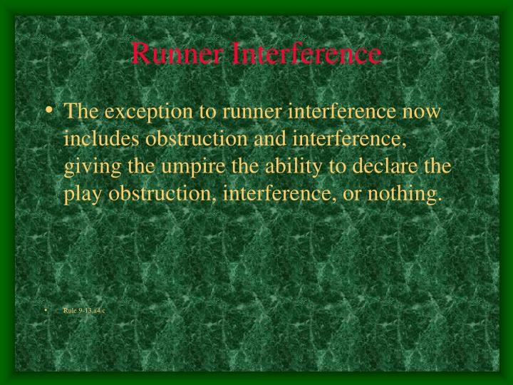Runner Interference