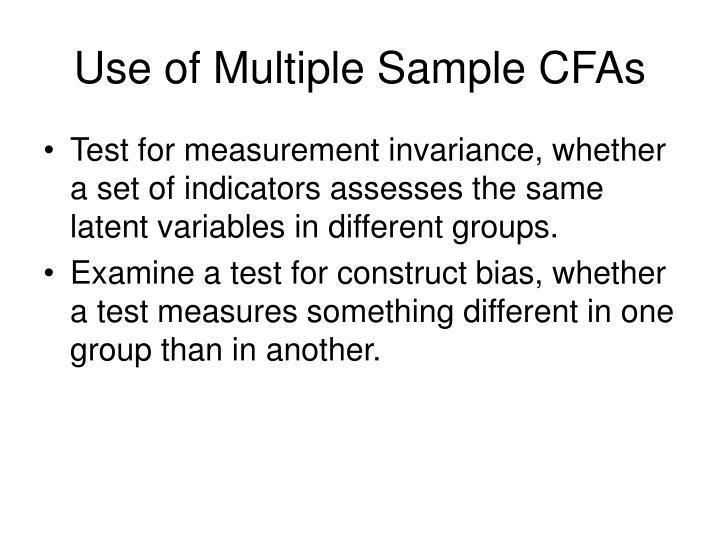 Use of Multiple Sample CFAs