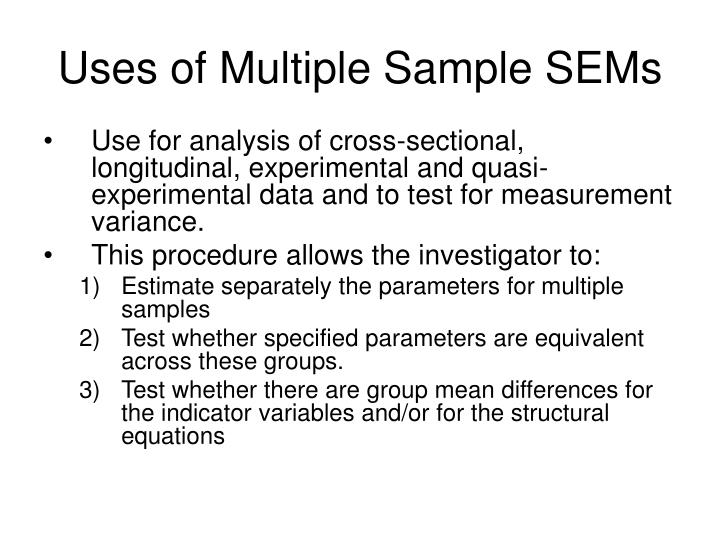 Uses of multiple sample sems