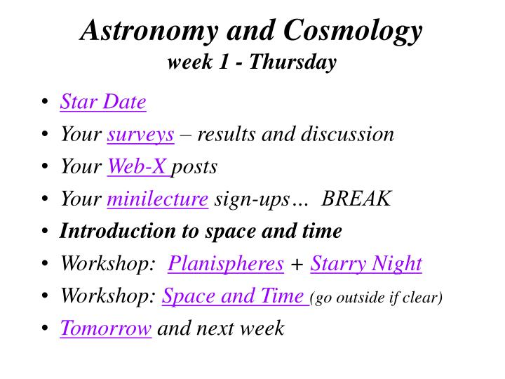 Astronomy and cosmology week 1 thursday